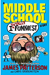 I Totally Funniest: A Middle School Story: (I Funny 3) Kindle Edition