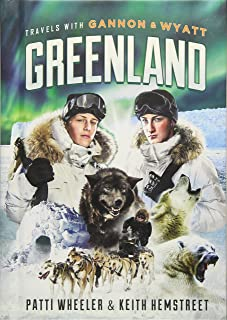 Travels with Gannon and Wyatt: Greenland