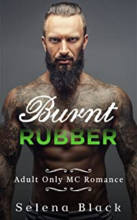 Burnt Rubber: Adult Motorcycle Club Romance: Roadrunners MC