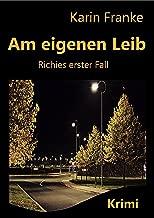Am eigenen Leib: Richies erster Fall (German Edition)