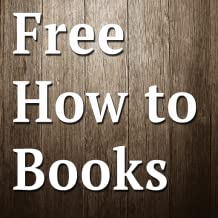 Free Business & How To Books for Kindle UK, Free Business & How To Books for Kindle Fire UK