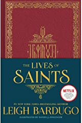 The Lives of Saints: as seen in the Netflix original series, Shadow and Bone Kindle Edition