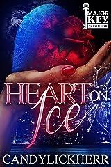 Heart On Ice Kindle Edition