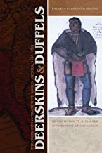Deerskins and Duffels: The Creek Indian Trade with Anglo-America, 1685-1815, Second Edition (Indians of the Southeast)