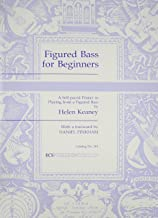 Figured Bass for Beginners: A Self-Paced Primer in Playing from a Figured Bass