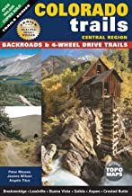 Colorado Trails Central Region: Backroads & 4-Wheel Drive Trails