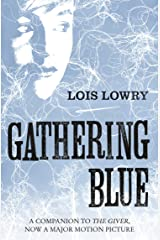 Gathering Blue (The Giver Quartet) (The Quartet Book 2) Kindle Edition