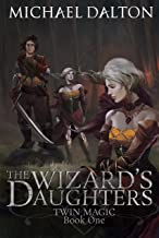 The Wizard's Daughters (Twin Magic Book 1)