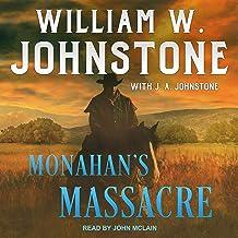 Monahan's Massacre: Trail West Series 2