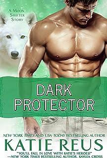 Dark Protector (Moon Shifter Series Book 6)