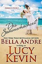 Die Sommerhochzeit (Married in Malibu 2) (German Edition)