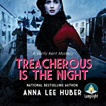 Treacherous Is the Night: A Verity Kent Mystery, Book 2