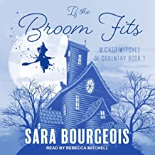 If the Broom Fits: Wicked Witches of Coventry, Book 1