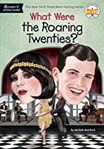 What Were the Roaring Twenties? (What Was?)