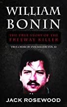 Best william bonin biography Reviews