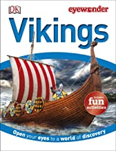 Eye Wonder: Vikings: Open Your Eyes to a World of Discovery