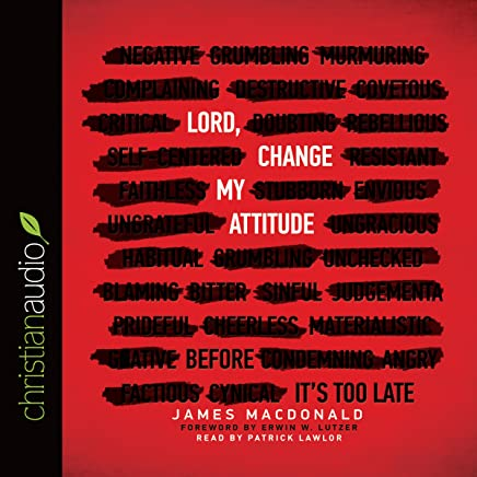 Amazon com: Lord, Change My Attitude: Before It's Too Late