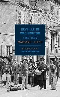 Reveille in Washington: 1860-1865 (New York Review Books Classics)