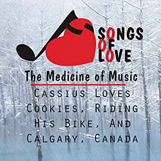 Cassius Loves Cookies, Riding His Bike, and Calgary, Canada