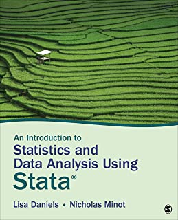 An Introduction to Statistics and Data Analysis Using Stata®: From Research Design to Final Report