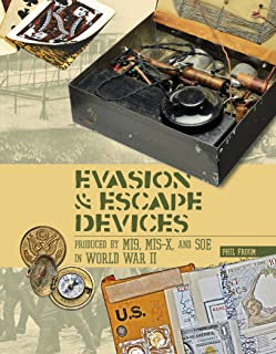 Evasion and Escape Devices Produced by MI9, MIS-X, and SOE in World War II