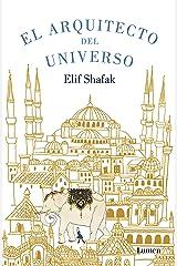 El arquitecto del universo (Spanish Edition) Kindle Edition