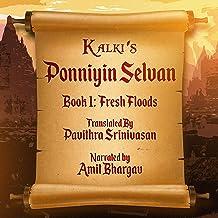 Fresh Floods: Ponniyin Selvan, Book 1