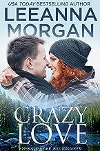 Crazy Love (Emerald Lake Billionaires Book 3)