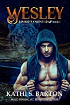 Wesley: Bishop's Snowy Leap – Paranormal Tiger Shifter Romance (Bishop's Snowy Leap Book 3)