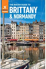 The Rough Guide to Brittany & Normandy (Travel Guide eBook) (Rough Guides) Kindle Edition