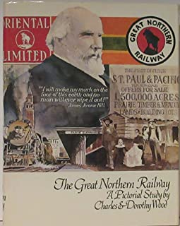 The Great Northern Railway - A Pictorial Study