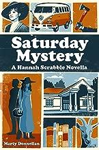 Saturday Mystery: A Hannah Scrabble Novella (Hannah Scrabble Cozy Mysteries)