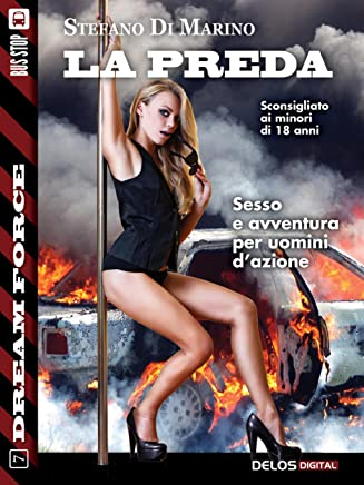 La preda: Sex Force 7 (Dream Force)