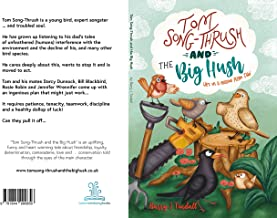 """Tom Song-Thrush and the Big Hush: """"He's on a mission from Dad"""""""