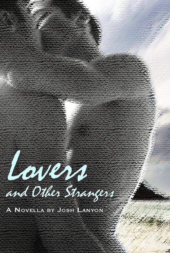 緯度組み込む扇動するLovers and Other Strangers (English Edition)