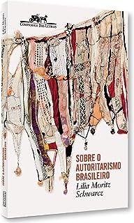 Capa do livro Sobre o autoritarismo brasileiro