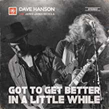 Got to Get Better in a Little While - Single