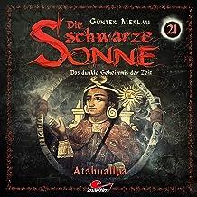 Atahualpa: Die schwarze Sonne 21