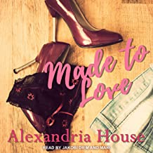 Made to Love: Love After Series, Book 2