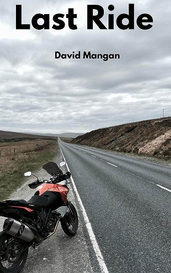 モールベル誓約Last Ride (English Edition)