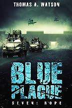 Blue Plague: Hope: A Zombie Apocalypse Thriller-Book 7