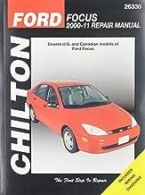Chilton Total Car Care Ford Focus, 2000-2011 Repair Manual (Chilton's Total Car Care)