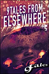 9Tales From Elsewhere #5 (9Tales Elsewhere) Kindle Edition