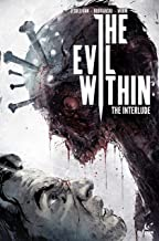 The Evil Within #2.2: The Interlude (The Evil Within: The Interlude) (English Edition)