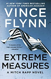Extreme Measures: A Thriller (Mitch Rapp Book 11)