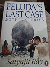 Feluda's Last Case & Other Stories