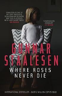 Where Roses Never Die (Varg Veum Book 0)