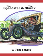 The Speedster and the Skunk: A True Story from my Dad's Youth