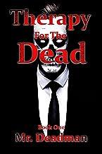 Therapy for the Dead: Supernatural Thriller (NecroAsylum Book 1)