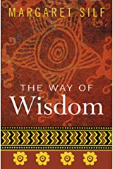 The Way of Wisdom Kindle Edition